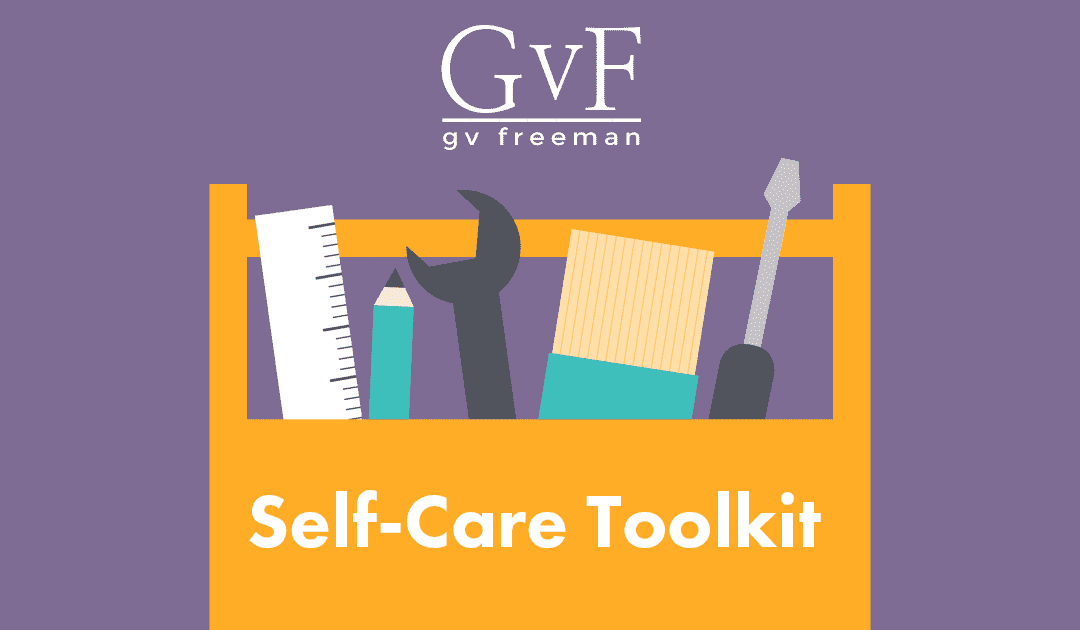 Gv Freeman's Self-Care Toolkit